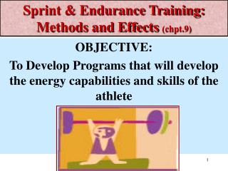 Sprint & Endurance Training: Methods and Effects  (chpt.9)