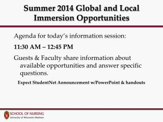 Summer 2014 Global and Local Immersion Opportunities