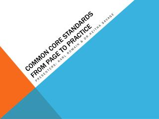 Common Core Standards from page to practice