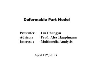 Deformable Part Model