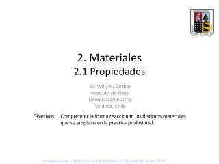 2 . Materiales 2.1 Propiedades