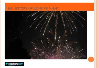 The History of Bonfire Night