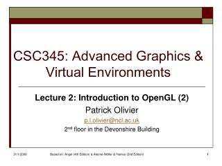 CSC345: Advanced Graphics & Virtual Environments