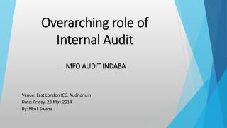 Overarching role of Internal Audit