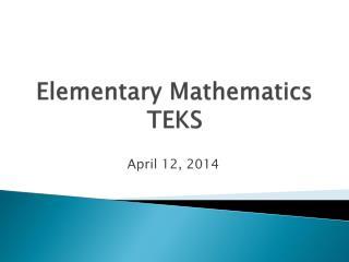 Elementary Mathematics TEKS