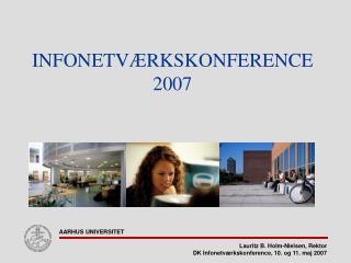 INFONETVÆRKSKONFERENCE 2007