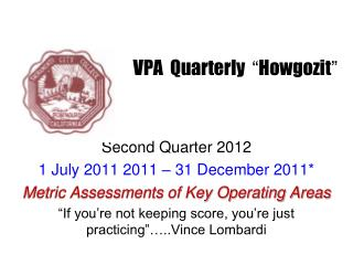 "VPA  Quarterly   "" Howgozit """