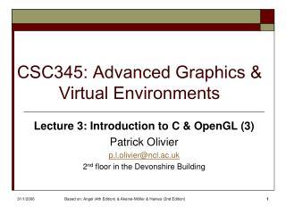 CSC345: Advanced Graphics & Virtual Environments