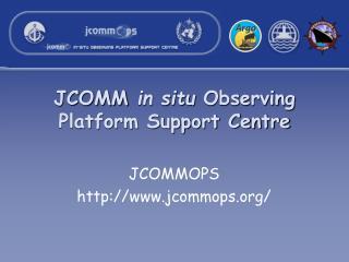JCOMM  in situ  Observing Platform Support Centre