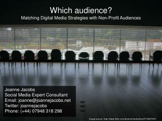 Which audience? Matching Digital Media Strategies with Non-Profit Audiences