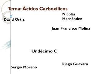 Tema: Ácidos Carboxílicos