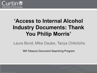 'Access to Internal Alcohol Industry Documents: Thank You Philip Morris'