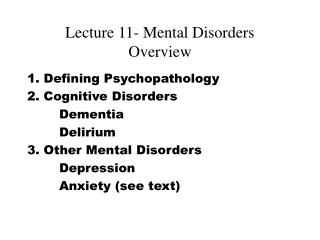 Lecture 11- Mental Disorders Overview