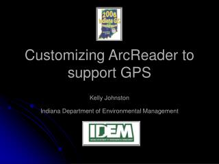 Customizing ArcReader to support GPS