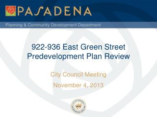 922-936  East  Green Street   Predevelopment Plan Review