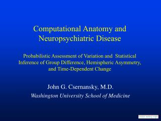 John G. Csernansky, M.D. Washington University School of Medicine