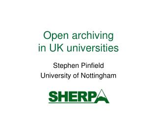 Open archiving  in UK universities