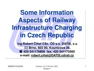 Some Information Aspects of Railway Infrastructure Charging  in Czech Republic