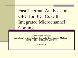 Fast Thermal Analysis on GPU for 3D-ICs with Integrated Microchannel Cooling