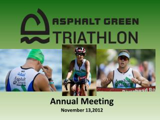 Annual Meeting November 13,2012