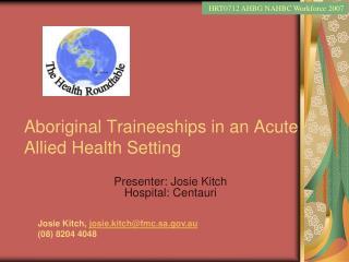 Aboriginal Traineeships in an Acute Allied Health Setting