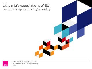 Lithuania's expectations of EU membership vs.  today's reality