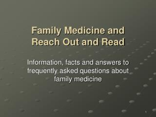 Family Medicine and  Reach Out and Read