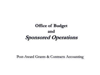 Office of Budget and  Sponsored Operations