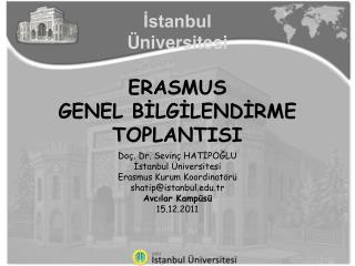 ERASMUS  GENEL BİLGİLENDİRME TOPLANTISI