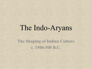 The Indo-Aryans