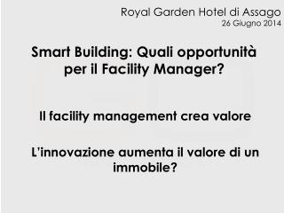 Smart Building: Quali opportunità per il Facility Manager?