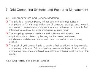 7. Grid Computing Systems and Resource Management