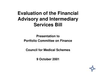 Evaluation of the Financial Advisory and Intermediary Services Bill