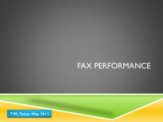 FAX Performance