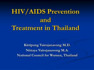 HIV/AIDS Prevention and  Treatment in Thailand