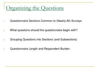 Organizing the Questions