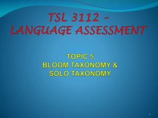 TOPIC 5 BLOOM TAXONOMY & SOLO TAXONOMY