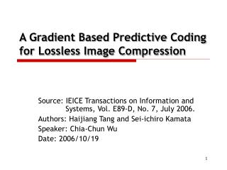 A Gradient Based Predictive Coding for Lossless Image Compression