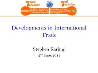 Developments in International Trade