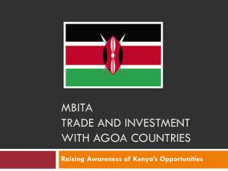 MBITA  Trade and Investment with AGOA Countries