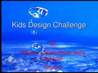 Kids Design Challenge