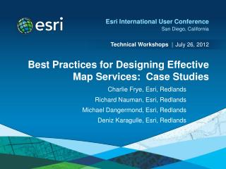 Best Practices for Designing Effective Map Services:  Case Studies