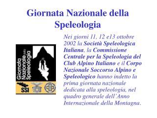 Giornata Nazionale della Speleologia