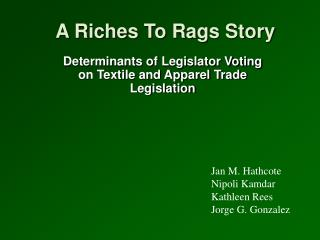 A Riches To Rags Story