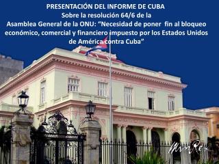 VOTACION DE LA RESOLUCIÓN CUBANA CONTRA EL BLOQUEO