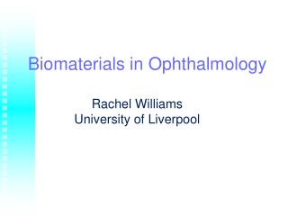 Biomaterials in Ophthalmology