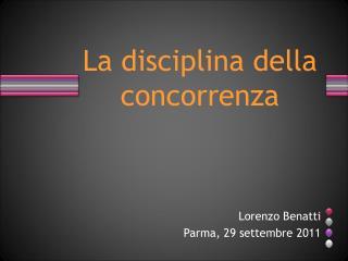 Lorenzo Benatti  Parma, 29 settembre 2011