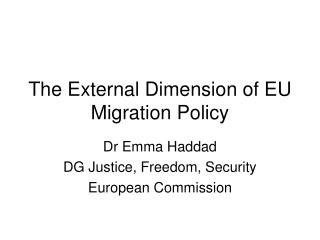 The External Dimension of EU Migration Policy