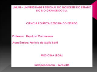 UNIJUI   UNIVERSIDADE REGIONAL DO NOROESTE DO ESTADO DO RIO GRANDE DO SUL    CI NCIA POL TICA E TEORIA DO ESTADO    Prof