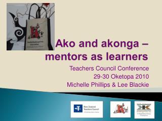 Teachers Council Conference 29-30 Oketopa 2010 Michelle Phillips & Lee Blackie